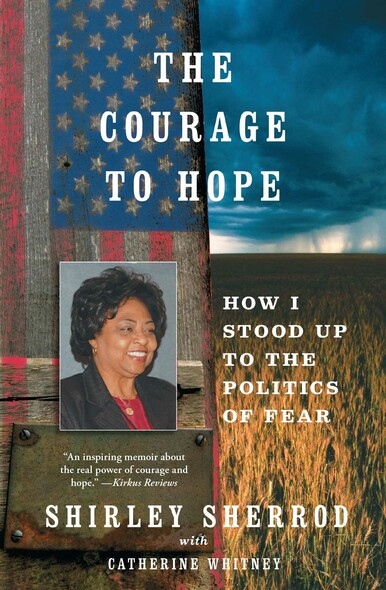 The Courage to Hope : How I Stood Up to the Politics of Fear