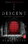 The Descent : Book Three of the Taker Trilogy