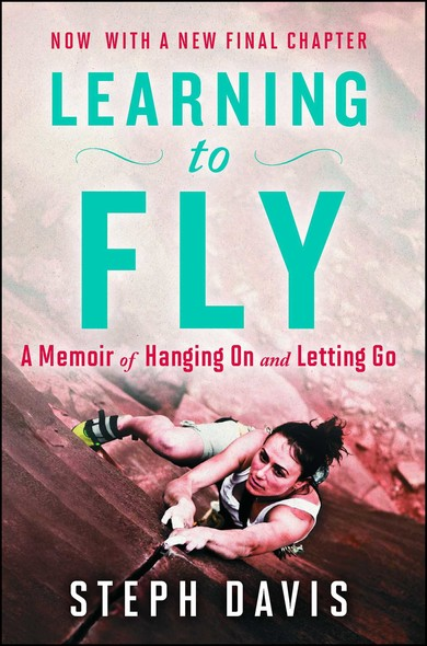 Learning to Fly : An Uncommon Memoir of Human Flight, Unexpected Love, and One Amazing Dog