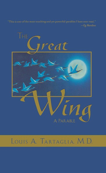 The Great Wing : A Parable About The Master Mind Principle