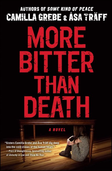 More Bitter Than Death : A Novel