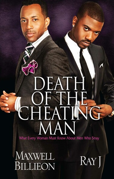 Death of the Cheating Man : What Every Woman Must Know About Men Who Stray