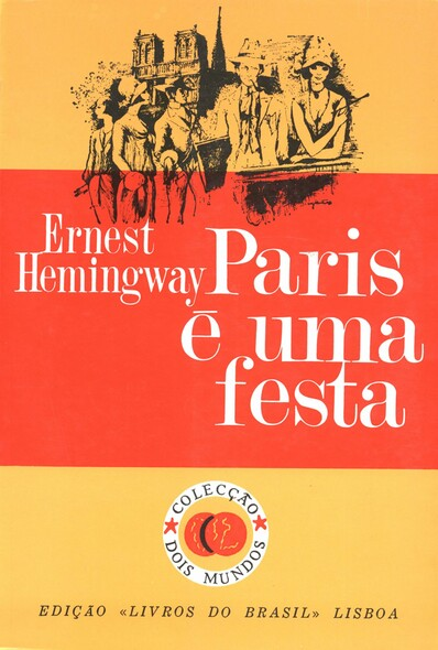 Paris e uma festa [A Moveable Feast]