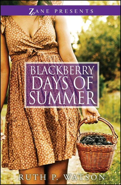 Blackberry Days of Summer : A Novel