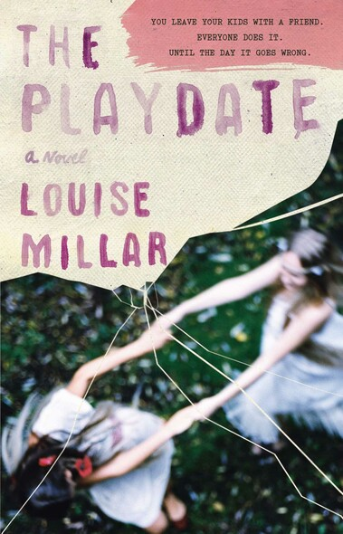 The Playdate : A Novel