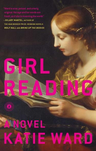 Girl Reading : A Novel