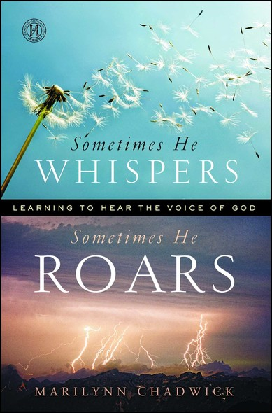 Sometimes He Whispers Sometimes He Roars : Learning to Hear the Voice of God