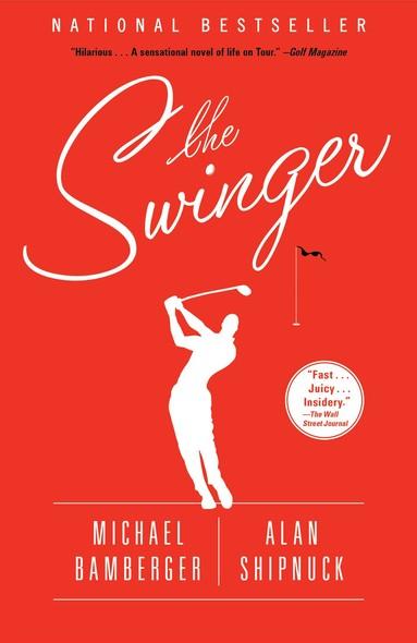 The Swinger : A Novel