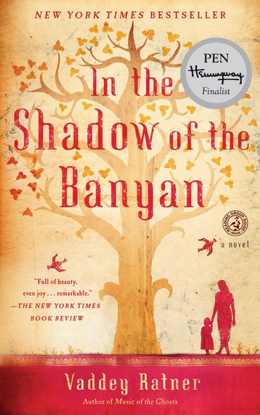 In the Shadow of the Banyan : A Novel