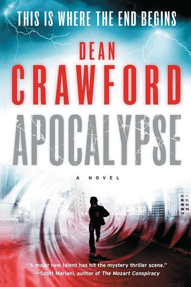 Apocalypse : A Novel