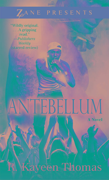 Antebellum : A Novel