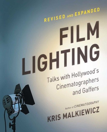 Film Lighting : Talks with Hollywood's Cinematographers and Gaffer