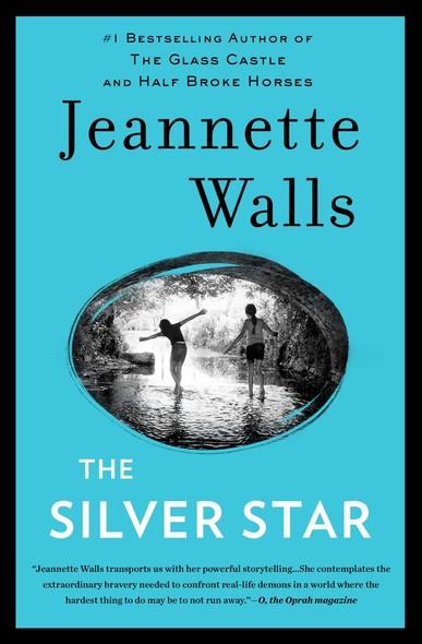 The Silver Star : A Novel