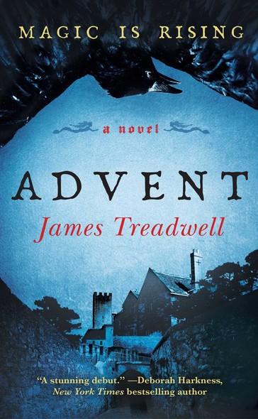 Advent : A Novel