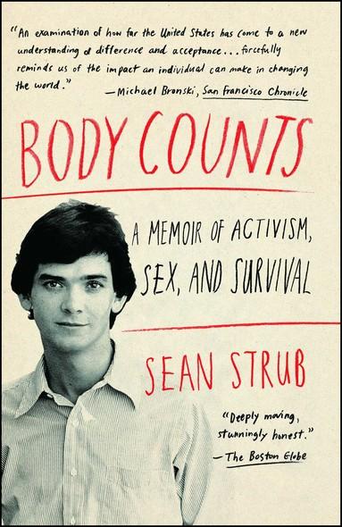 Body Counts : A Memoir of Politics, Sex, AIDS, and Survival