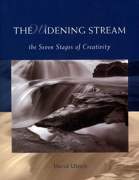 The Widening Stream : The Seven Stages Of Creativity