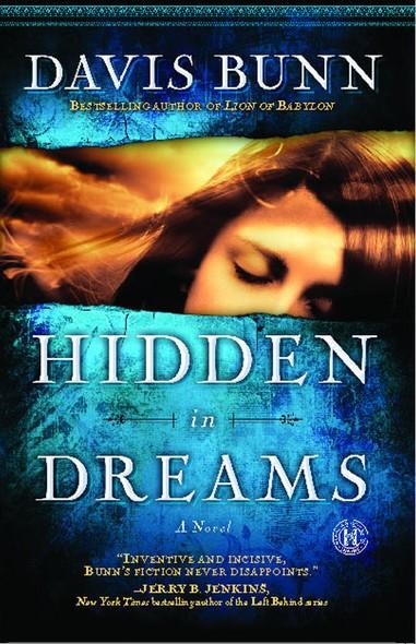Hidden in Dreams : A Novel