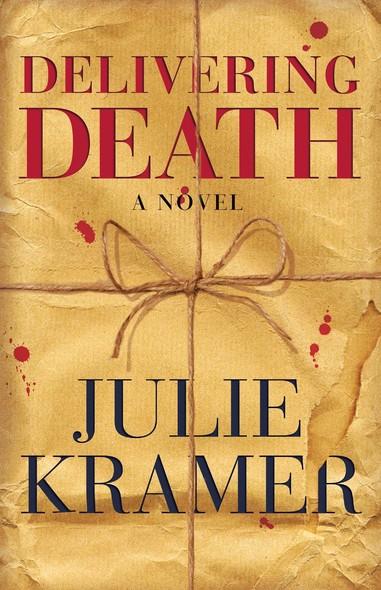 Delivering Death : A Novel