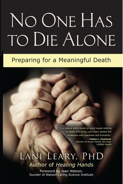 No One Has to Die Alone : Preparing for a Meaningful Death