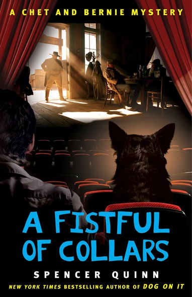 A Fistful of Collars : A Chet and Bernie Mystery