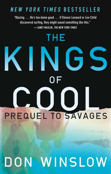The Kings of Cool : A Prequel to Savages