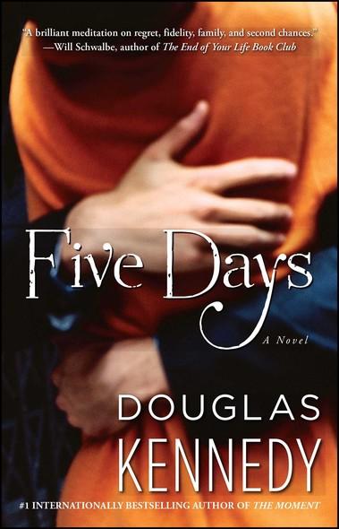 Five Days : A Novel