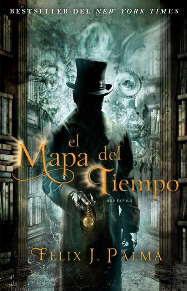 El mapa del tiempo : una novela