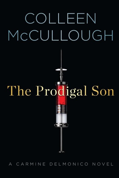 The Prodigal Son : A Carmine Delmonico Novel