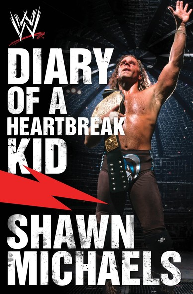 Diary of a Heartbreak Kid : Shawn Michaels' Journey into the WWE Hall of Fame