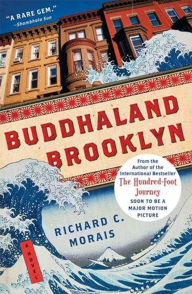 Buddhaland Brooklyn : A Novel