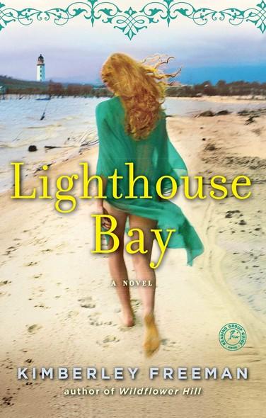 Lighthouse Bay : A Novel