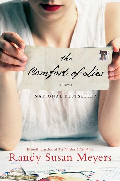 The Comfort of Lies : A Novel