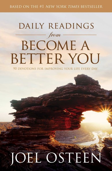 Daily Readings from Become a Better You : 90 Devotions for Improving Your Life Every Day