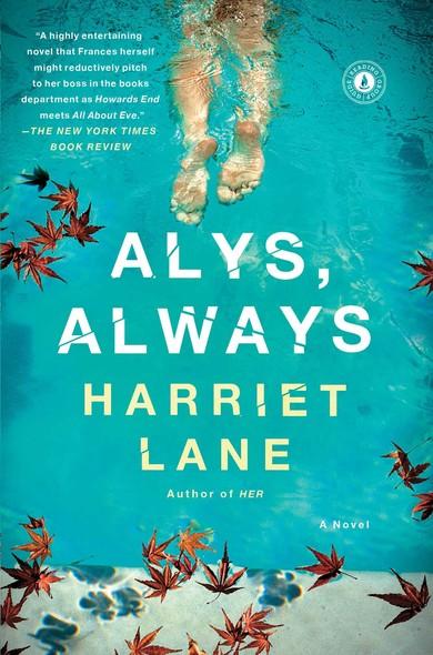 Alys, Always : A Novel