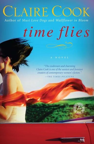 Time Flies : A Novel
