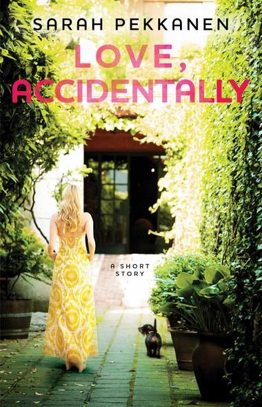 Love, Accidentally : An eShort Story