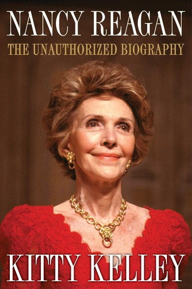 Nancy Reagan : The Unauthorized Biography