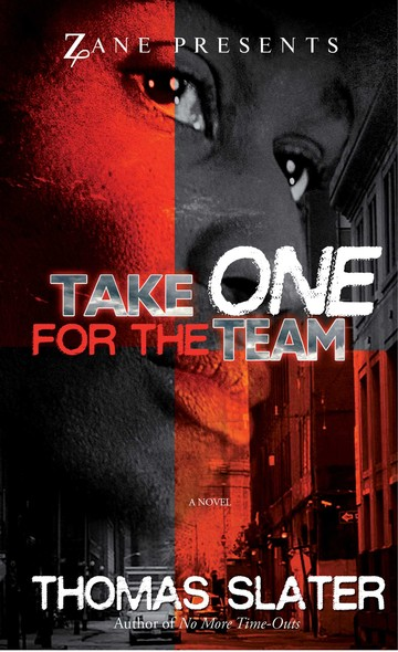 Take One for the Team : A Novel