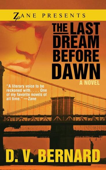The Last Dream Before Dawn : A Novel
