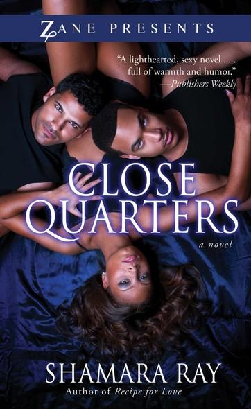 Close Quarters : A Novel