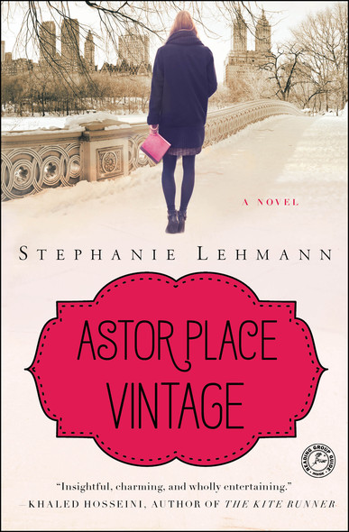Astor Place Vintage : A Novel