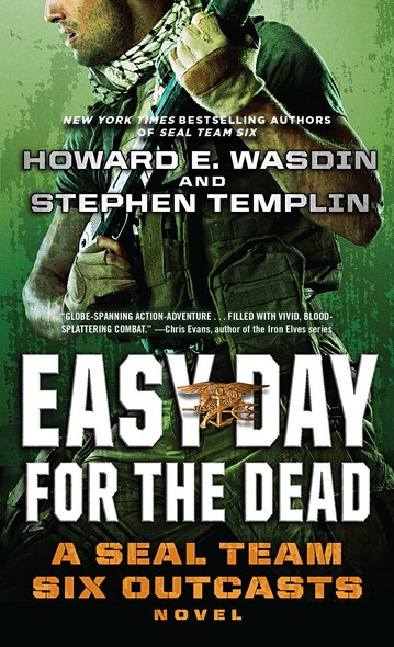 Easy Day for the Dead : A SEAL Team Six Outcasts Novel
