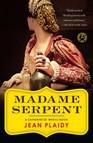 Madame Serpent : A Catherine de'