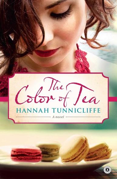 The Colour of Tea : A Novel