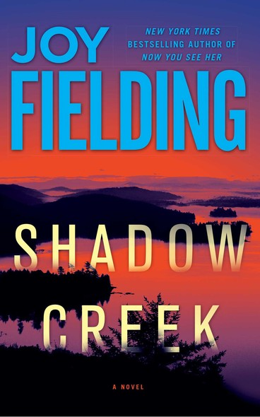 Shadow Creek : A Novel