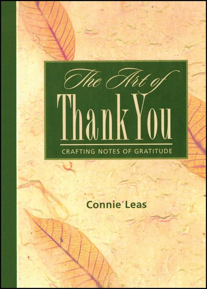 The Art of Thank You : Crafting Notes of Gratitude