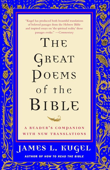 The Great Poems of the Bible : A Reader's Companion with New Translations