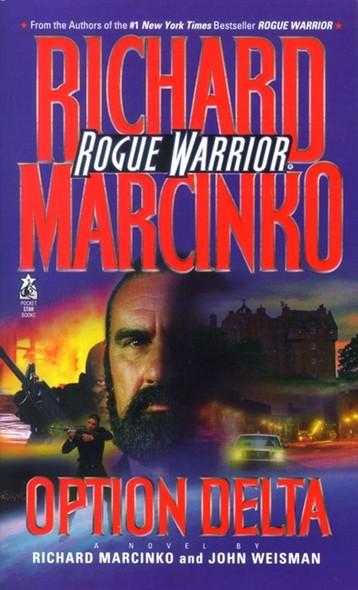 Option Delta : Rogue Warrior