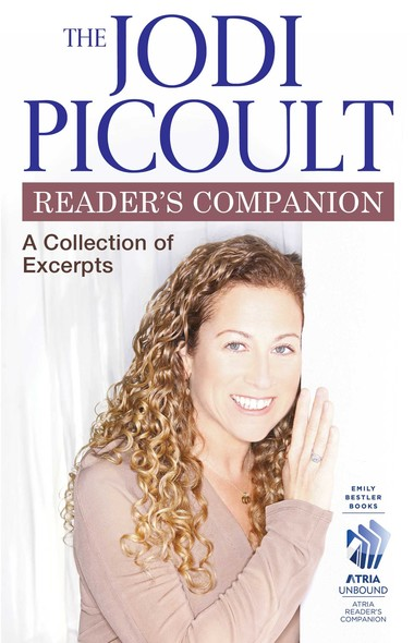 The Jodi Picoult Reader's Companion : A Collection of Excerpts