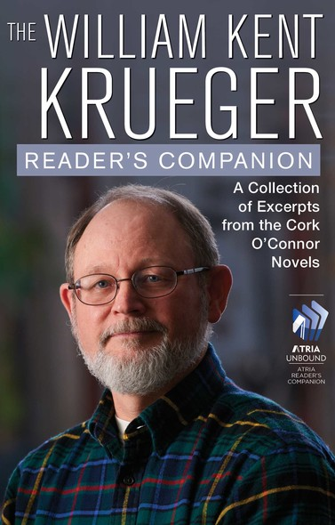 The William Kent Krueger Reader's Companion : A Collection of Excerpts from the Cork O'Connor Novels